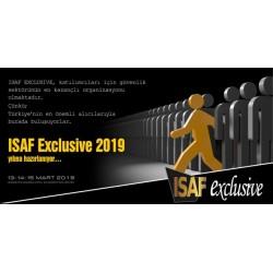 ISAF Exclusive Fuarı ve Konferansı, 13-15 Mart, 2019 tarihleri arasında Sheraton Ankara Hotel & Convention Center'da
